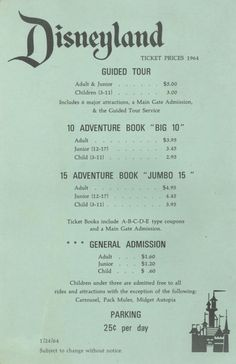 "Look what it cost to go to Disneyland in 1964.  We as teenagers went there a lot on Friday nights.  The ""E"" tickets were the BEST rides :-))"