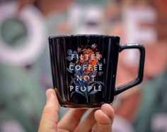 fcb7d231876 Filter Coffee Not People Mug- Department of Brewology Filters