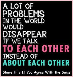 ...and if everyone would listen to each other.