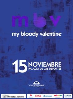 My Bloody Valentine, 15 de noviembre, Palacio de los Deportes #MBVMx