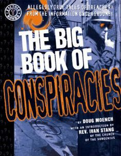 The Big Book of Conspiracies by Doug Moench, Ivan Stang (Other)