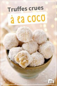 Truffes crues à la noix de coco /// #Marmiton #recette #truffe #coco #mignardise #cru Raw Food Recipes, Veggie Recipes, Healthy Recipes, Veg Protein, Vegan Vegetarian, Vegetarian Recipes, Raw Cake, Deserts, Food Porn