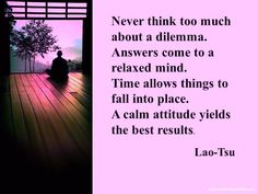 Lao Tzu Quotes and Inspirational Motivational Spiritual Quotations from Awakening Intuition. A Collection of Wisdom Life Changing Sayings Lao Tzu Quotes, Wise Quotes, Quotable Quotes, Quotes To Live By, Motivational Quotes, Inspirational Quotes, Positive Affirmations, Positive Quotes, Positive Life