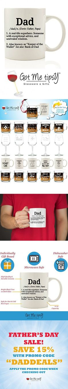 Got Me Tipsy Dad Definition Funny Coffee Mug - Birthday Gift Idea for Dad, Father's Day Gift for Dad - 11-Ounce, Ceramic