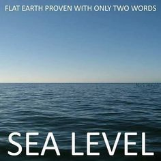 Flat Earth Maps, Posters, Stickers, memes and canvases. Research Flat Earth, Flat Earth Movement, Flat Earth Proof, Nasa Lies, Earth Memes, Real M, Flat Earth Society, Sea Level, The Outsiders