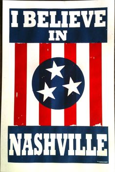 DCXV Clothing | I Believe In Nashville (poster) | Online Store Powered by Storenvy