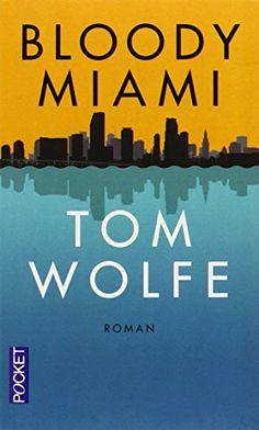 Bloody Miami : si ce n'est pas un chef-d'oeuvre, je vous conseille cependant de vous immerger dans ce fleuve puissant charriant une prose incroyable