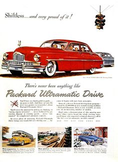"""Shiftless and proud of it!"" 1950 Packard with Ultramatic drive."