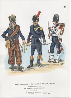 Westphalia Line Regt at the seige of Geroma, Spain July From L to R- Adjutant-Major, Officer of Grenadiers & Grenadier by J.