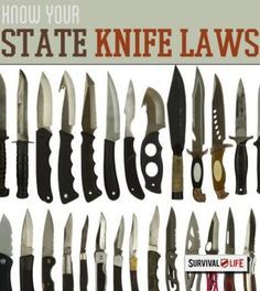Know Your State Knife Laws | Survival Prepping Ideas, Survival Gear, Skills & Emergency Preparedness Tips - Survival Life Blog: survivallife.com #survivallife #survival #prepping