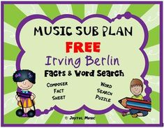*** FREE ***Overview: This product includes a FREE Music Sub Plan for 2nd - 6th of composer, IRVING BERLIN. The lesson is built around students learning some facts about the composer. A word search puzzle using words from the composer's biography, along with an answer key, is included. THIS IS A ... Music Education Activities, Learning Resources, Student Learning, Teaching Music, Music Teachers, Teaching Kids, Music Sub Plans, Irving Berlin, Music Lessons