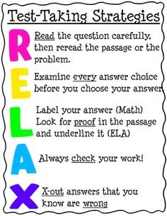 Test taking tips.This acronym will help students remember to relax and use test-taking strategies. Use as a poster or a handout. Test Taking Skills, Test Taking Strategies, Teaching Strategies, Teaching Tips, Avid Strategies, Staar Test, Standardized Test, Test Anxiety, Study Skills
