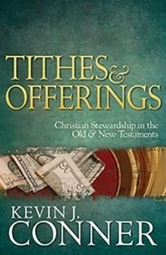 Tithes and offerings: Christian Stewardship in The Old and New Testaments (Package of 10)