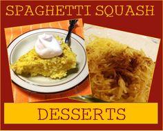 Spaghetti Squash Desserts 15 Spaghetti Squash Recipes