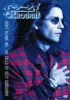Don't Blame Me: The Tales Of Ozzy Osbourne  DVD  September 5, 2000