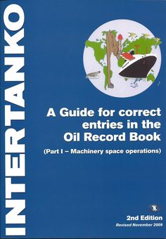 A Guide for correct entries in the Oil Record Book, Part I - Machinery Space Operations Document Management System, New Edition, Recorded Books, End Of The World, Oil, Space, Products, Floor Space, Gadget