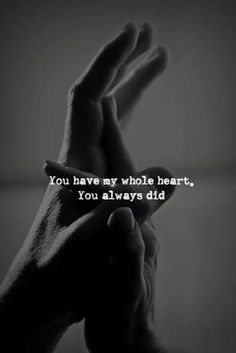 You have my whole heart love quotes couples romantic relationship love quote romance true love inspiration Love Images, True Love Photos, Love My Husband, Love Him, Love Quotes For Her, Me Quotes, Qoutes, Funny Quotes, Flirty Quotes For Her