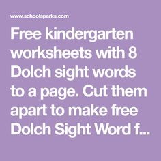 Free kindergarten worksheets with 8 Dolch sight words to a page. Cut them apart to make free Dolch Sight Word flashcards for children. Sight Word Sentences, Sight Word Flashcards, Dolch Sight Words, Sight Word Worksheets, Sight Word Games, Sight Word Activities, Red Words, Free Kindergarten Worksheets, Kindergarten Phonics