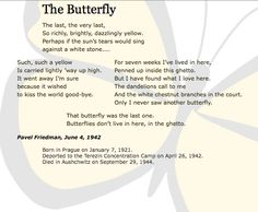 Holocaust Memorial Day - The Butterfly poem by Pavel Friedman, written when he was in the Terezin Concentration Camp during WWII