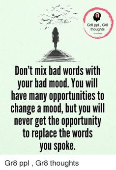 Bad Words - Not The Ones You May Think - Providence Life Coach and Reiki Counselor Social Change, Bad Mood, You May, Reiki, Counseling, Parenting, Wisdom, Thoughts, Memes