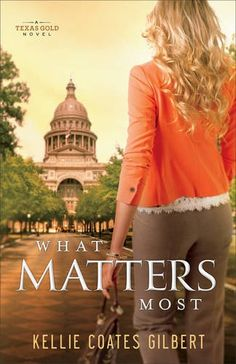 What Matters Most: A Texas Gold Novel (Texas Gold Collection) by Kellie Coates Gilbert http://www.amazon.com/dp/0800722752/ref=cm_sw_r_pi_dp_z7IIwb0J22ZH1