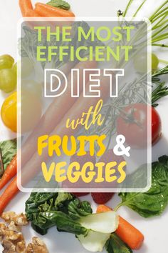 Diets with fruits and vegetables are recommended for both those who want to lose weight and those who care about their health.   The plan calls for a significant percentage of calories to come from fruits and vegetables, drastically restricting the consumption of dairy products, cereals, meat and foods containing refined sugar.