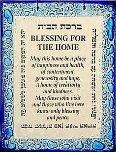 This is a Jewish Prayer for a new house to be blessed with. Cultura Judaica, Arte Judaica, Yom Kippur, Adonai Elohim, Smudging Prayer, Jewish Quotes, Messianic Judaism, House Blessing, Irish Blessing
