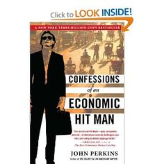 """Confessions of an Economic Hit Man"" by John Perkins ~ Perkins' classic million-copy NY Times Best-Seller describes the dark side of international development. A must read for anyone in the field."