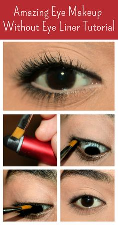 Amazing Eye Makeup Without Eye Liner - Tutorial With Detailed Steps And Pictures