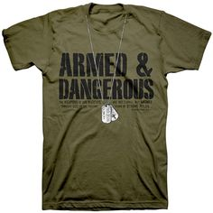 Armed & Dangerous T-Shirt with Christian dog tags  #ChristianApparelShop