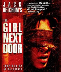 ******Oh, boy. What a ride this is. And it's even more disturbing since it was inspired by a true event. It tells the story of a girl who gets kidnapped, tied up in the basement and tortured to death by her aunt and cousins. It's never gratuitous, but always a blood-curdler.