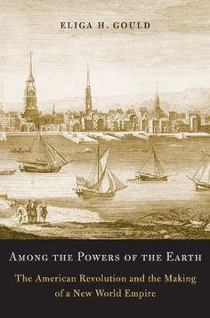 Among the Powers of the Earth by Eliga H. Gould https://www.amazon.com/dp/B00838XRL0/ref=cm_sw_r_pi_dp_1AuDxbWYBH2ZF