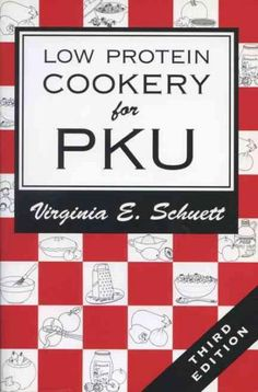 Low Protein Cookery for Phenylketonuria