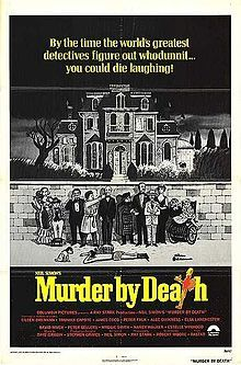 Murder by Death is a 1976 comedy film with a cast featuring Eileen Brennan, Truman Capote, James Coco, Peter Falk, Alec Guinness, Elsa Lanchester, David Niven, Peter Sellers, Maggie Smith, Nancy Walker, and Estelle Winwood, written by Neil Simon and directed by Robert Moore.