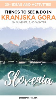 Over 20 ideas and activities about what to see and do in Kranjska Gora, Slovenia during summer and winter seasons. Europe Travel Guide, Europe Destinations, Amazing Destinations, Travel Guides, Slovenia Travel, Sweden Travel, Travel Aesthetic, European Travel, Travel Around The World