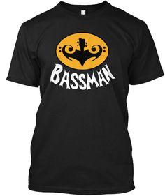 Do you play bass? You're a BASSMAN!