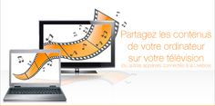 Serveur média | Logiciels gratuits - Orange