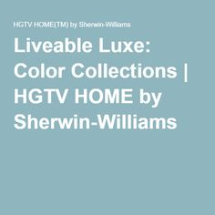 Liveable Luxe: Color