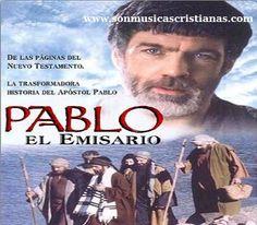 Pablo el Emisario | Películas Cristianas