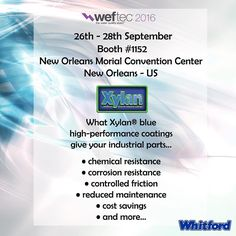 Can you Imagine a Day Without Water?! Meet us at WEFTEC: 26-27 Sept Booth #1152 - New Orleans.  Don't miss the largest annual water quality exhibition in the world and our #xylan #coatings . #water #corrosion #resistance #quality #exhibition #NewOrleans #WEFTEC