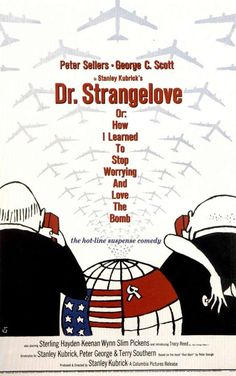 Stanley Kubrick and Peter Sellers in Dr. Strangelove or: How I Learned to Stop Worrying and Love the Bomb Stanley Kubrick, John Von Neumann, Wes Anderson, Funny Dating Quotes, Dating Humor, Quentin Tarantino, Blade Runner, Donald Trump, Art