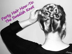 Holiday Hair Tutorial: The Swedish Knot