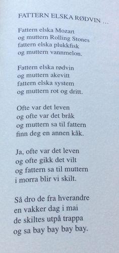 Dikt av Arild Nyquist Writing Art, Rolling Stones, Wisdom, Humor, Education, Nice, Books, Quotes, Livros