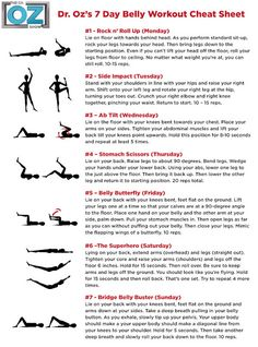 Dr. Oz's 7-Day Belly Workout  Love this I'll add some planks to it, that is one exercise that not only you feel it but see results from