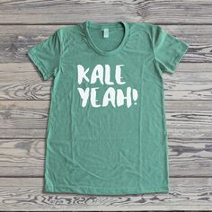 Vegan Shirt - Kale Yeah! - Vegan T-Shirt – The Dharma Store