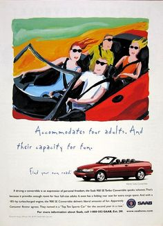 Accommodates four adults. And their capacity for fun. Find your own road.  SAAB. 1995 - 1997.