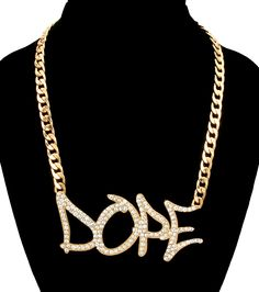 "Gold ""DOPE"" Rhinestones Fashion Jewelry Word Urban Hip Hop Statement Chain Necklace  Chain Measures: 18 Inches  Pendant Measures: 3.5 x 1.5 Inches Tall  Lobster Clasp Closure"
