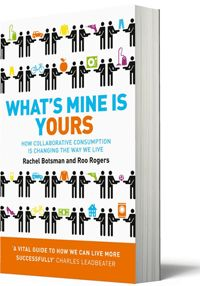 What's Mine is Yours (Collaborative Consumption)