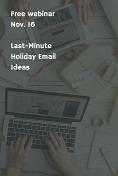 The holidays are fast approaching but you still don't have a plan? Not to worry! We have some last-minute holiday email marketing ideas that you can put into place just in time to capture those crucial end-of-year sales.
