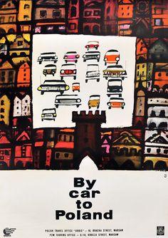 By car to Poland byWALDEMARŚWIERZ 1964 #tourism #poster